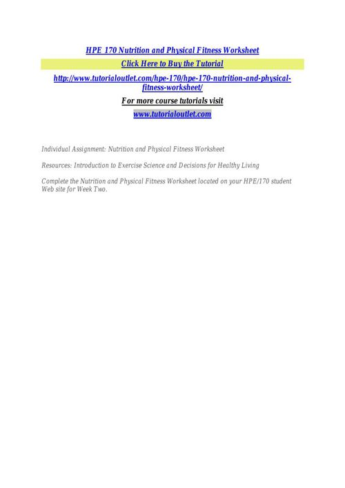 HPE 170 Nutrition and Physical Fitness Worksheet