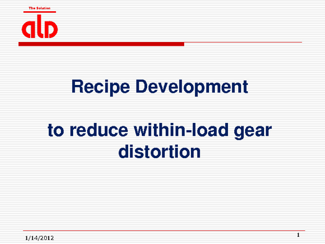 Reduce within load gear distortion