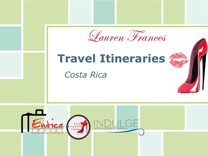 Red Stilettos - Costa Rica Itineraries