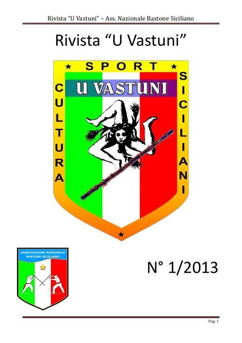 Rivista U Vastuni  Ass. Nazionale Bastone Siciliano - N° 1/2013