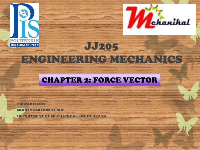 CHAPTER 2 : FORCE VECTOR