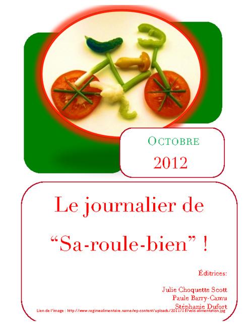 """Le journalier de """"Sa-roule-bien""""!"""