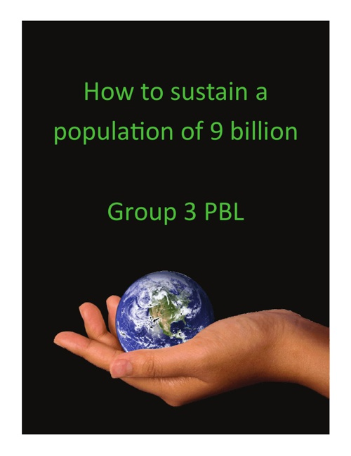 How to sustain a population of 9 billion