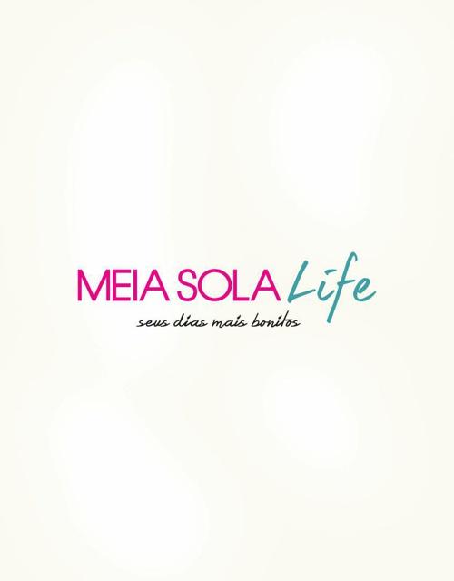 MEIA SOLA LIFE