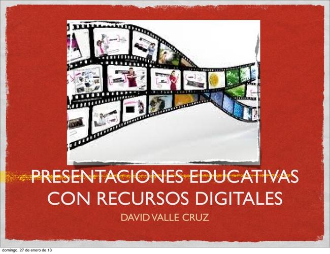 Presentaciones Educativas con Recursos Digitales