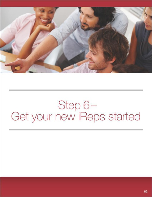 Step 6 - Get Your New iReps Started