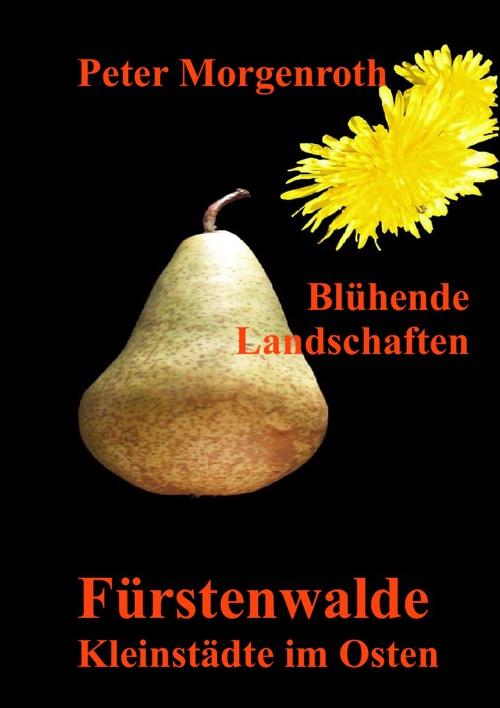 Fürstenwalde - Kleinstädte im Osten