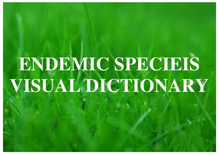 ENDEMIC SPECIEIS VISUAL DICTIONARY