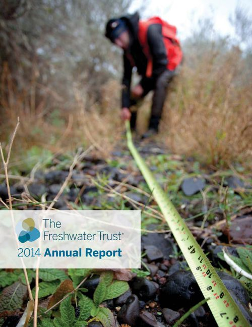 The Freshwater Trust 2014 Annual Report