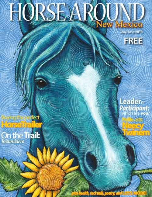 Horse Around New Mexico Magazine Issue 2 May/June2013