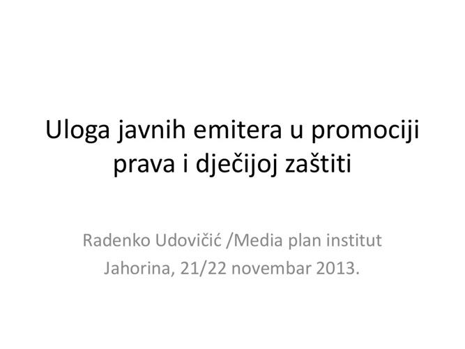Uloga javnih emitera Radenko Udovičić
