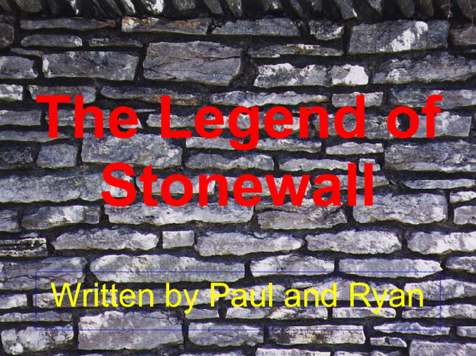 The Legend of Stonewall