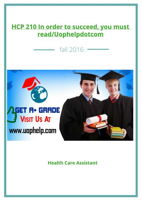 HCP 210 In order to succeed, you must read/Uophelpdotcom