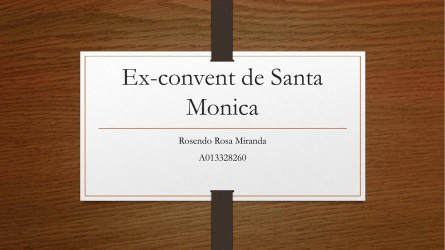 Ex-convent de Santa Monica