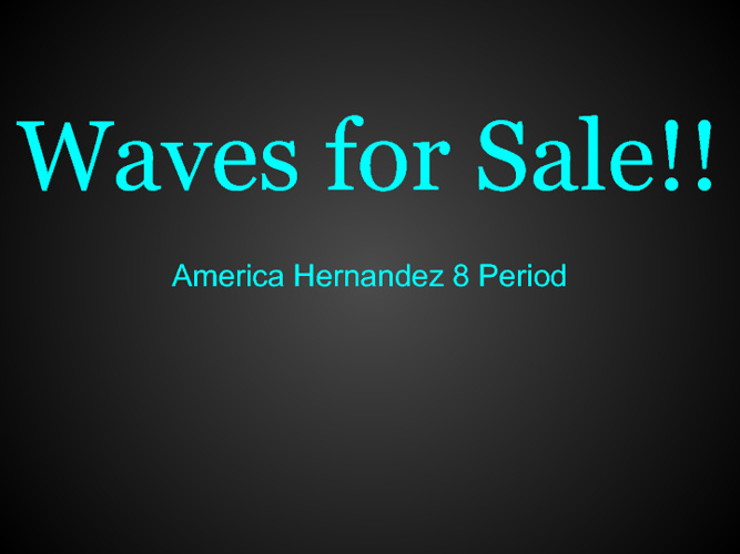 Selling Waves