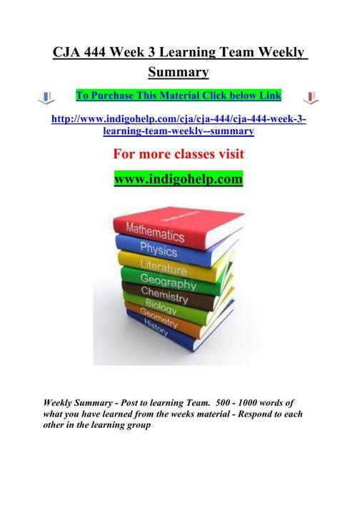 CJA 444 Week 3 Learning Team Weekly Summary