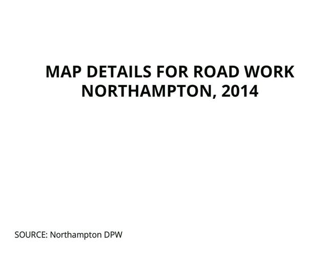 Copy of Repaving Work for Northampton, 2014, Close Up Maps