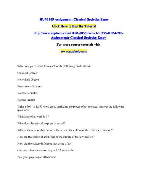 HUM 205 Assignment Classical Societies Essay