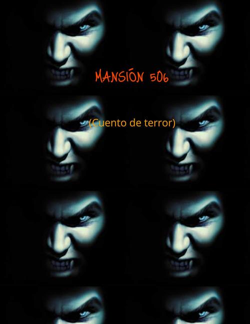 Mansión 506 (Cuento de terror)