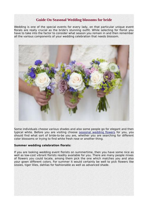 Guide On Seasonal Wedding blossoms for bride