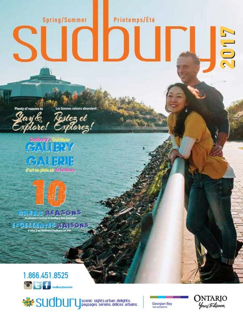 Greater Sudbury - Visitor Guide - Spring/Summer 2017