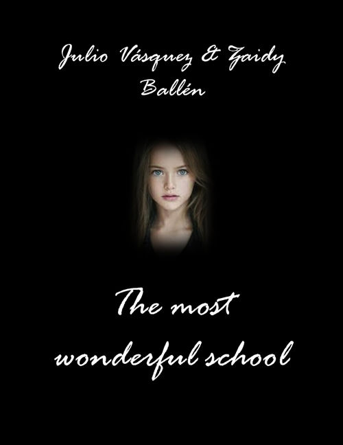 The most wonderful school