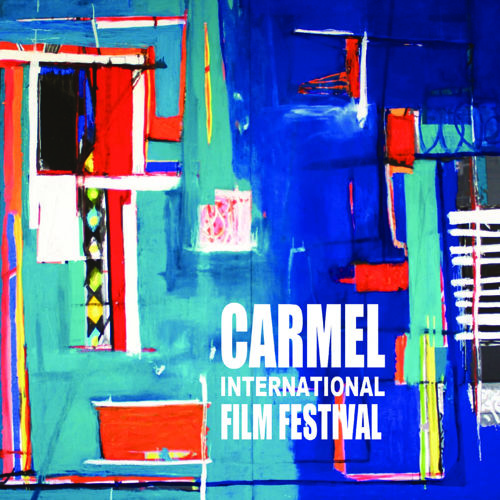 CARMEL INTERNATIONAL FILM FESTIVAL 2016