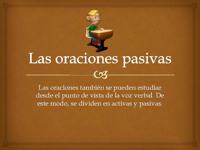 La oración pasiva