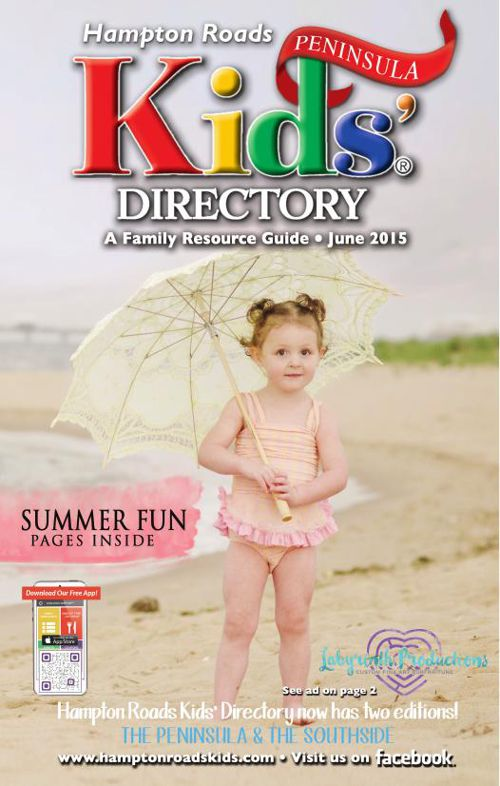 Hampton Roads Kids' Directory: June 2015 Peninsula Edition
