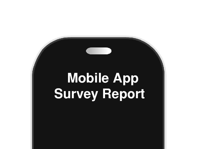 Mobile App Survey Report