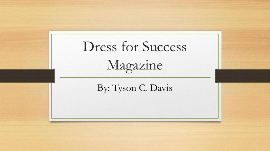 Dress for Success Magazine