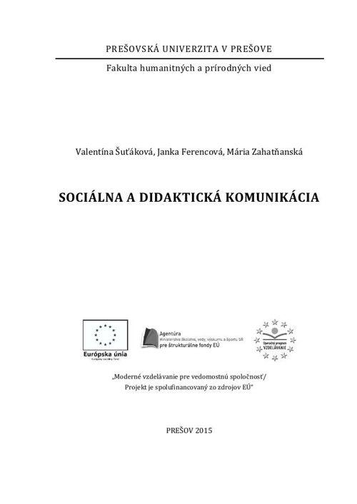 ŠUŤÁKOVÁ, V., FERENCOVÁ, J. a M. ZAHATŇANSKÁ. Sociálna a didakti