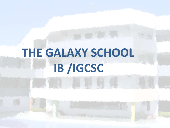 THE GALAXY SCHOOL