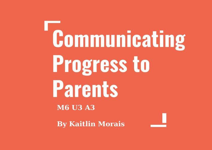 Communicating Progress with Parents