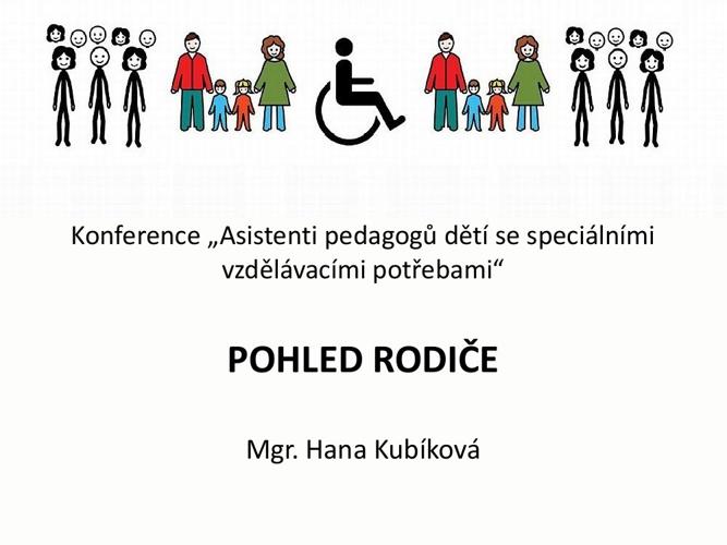Konference Asistent pedagoga - Pohled rodiče