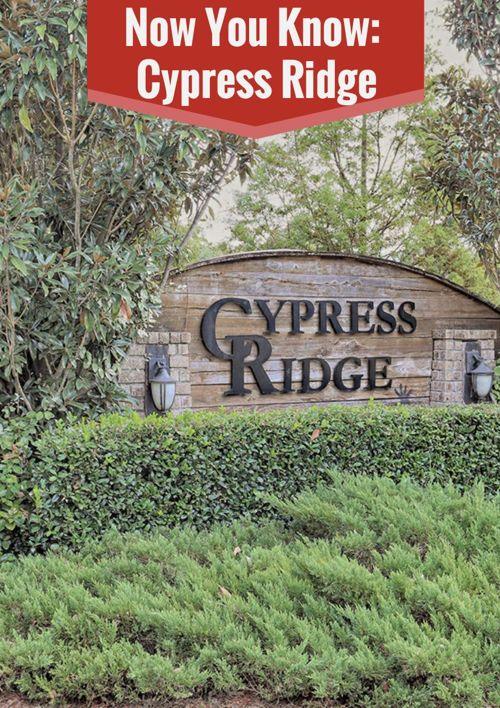 Now You Know: Cypress Ridge