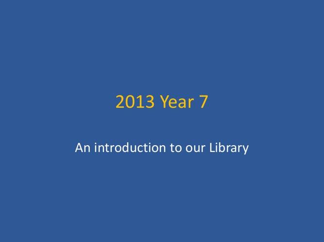 Year 7 3013 Orientation