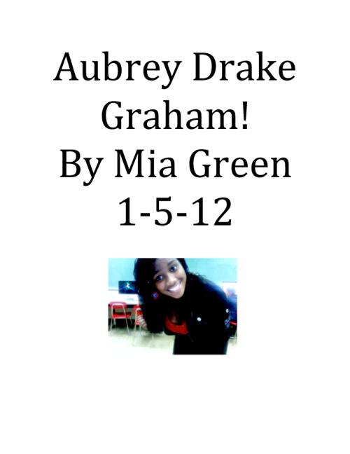 """Aubrey """"Drake"""" Graham!"""