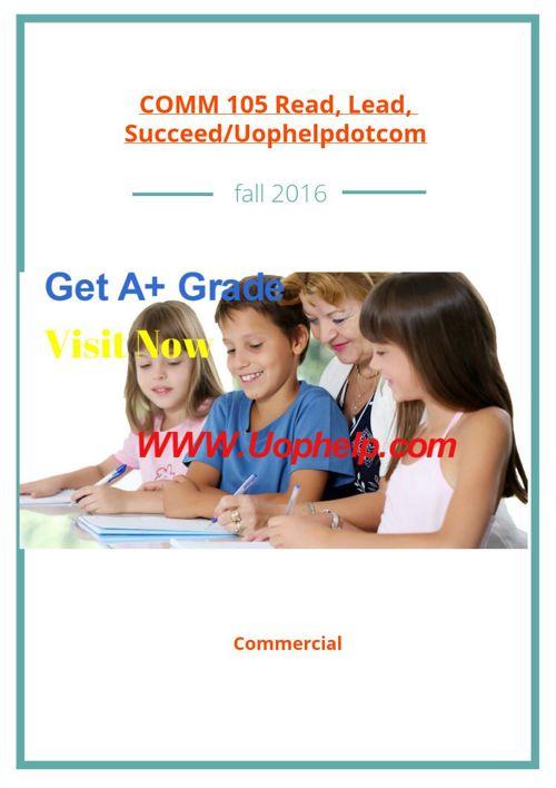 COMM 105 Read, Lead, Succeed/Uophelpdotcom