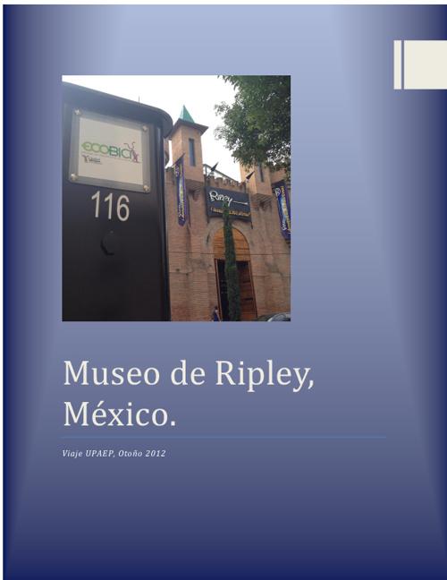 Museo de Ripley, Otoño 2012