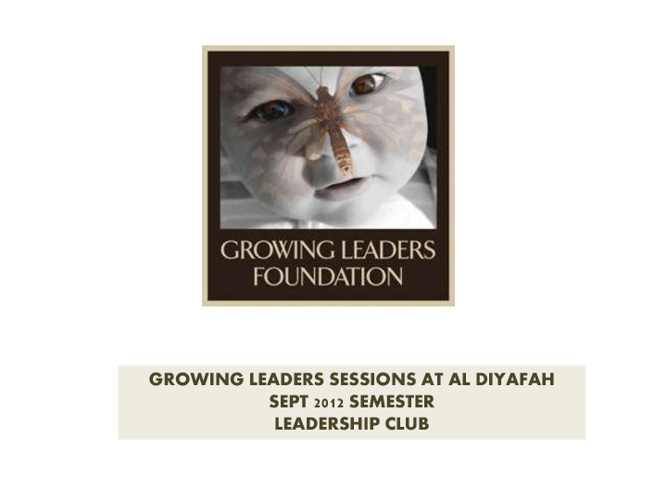 Al Diyafah Semester Sept 2012 Leadership Report