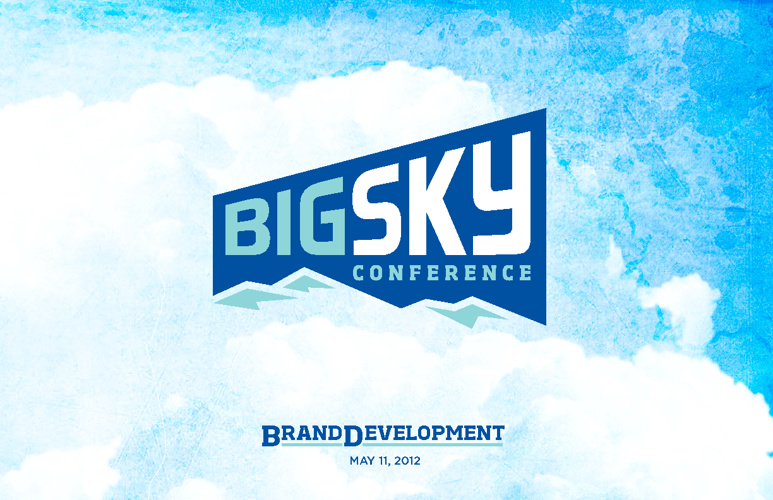 Big Sky Conference Brand Development May 2012