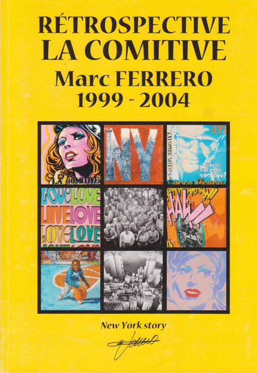 Rétrospective Marc FERRERO 1999-2004