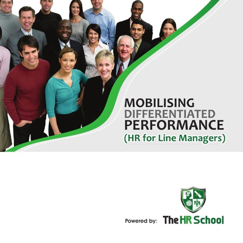 Mobilising Differentiated Performance - HR for Line Managers