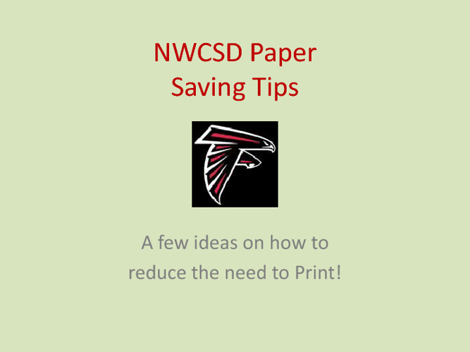 NWCSD Paper Saving Tips
