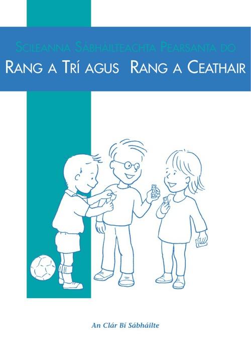 An Clár Bí Sábháilte - Rang 3 & 4
