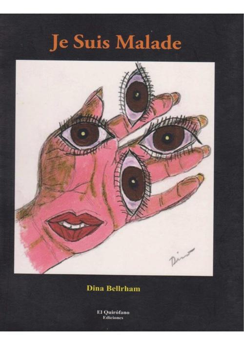 Dina Bellrham - JE SUIS MALADE