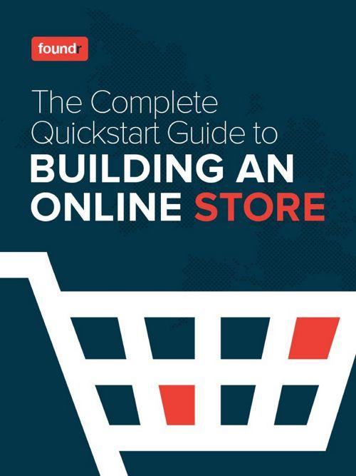 Quickstart Guide to Building An Online Store