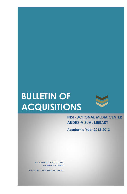 Bulletin of Acquisitions AY 2012-2013 (HS AV Library)
