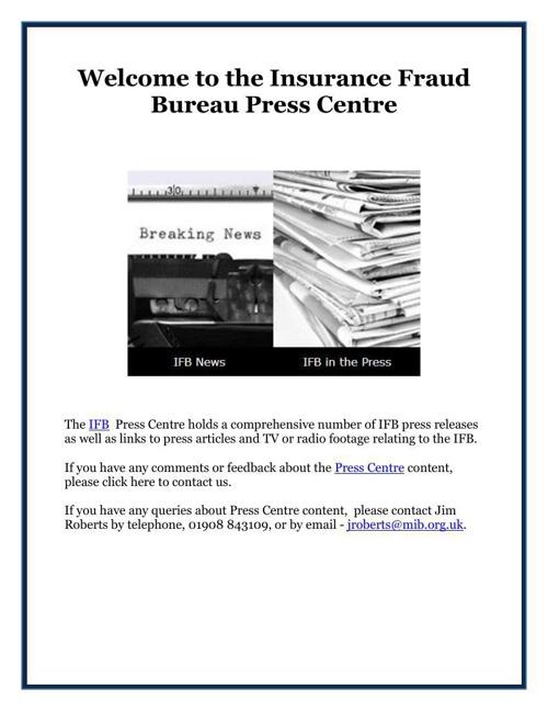 Welcome to the Insurance Fraud Bureau Press Centre